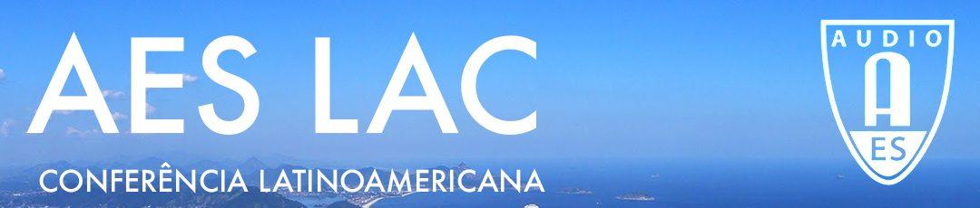AES LAC – CONFERÊNCIA LATINO AMERICANA